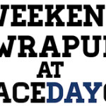 Weekend Wrapup At RaceDayCT: Fighting Through To The End