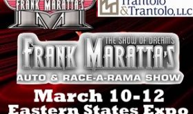 Frank Maratta's Auto And Race-A-Rama Returning To Eastern States Exposition March 10-12