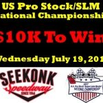 Second US Pro Stock/SLM Nationals At Seekonk Speedway Postponed To July 19