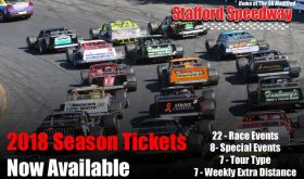 Stafford Motor Speedway 2018 Season Tickets Available; Schedule To Be Released Nov. 21