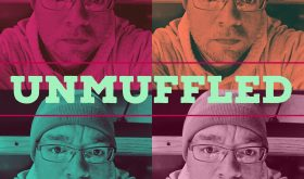 Unmuffled Episode 20 – Featuring Shawn Monahan, Noah Korner, Dr. Sean Noel And Ella Pitkat Now Available