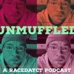 Unmuffled Episode Eight – Featuring Ray Evernham, Rowan Pennink And Timmy Jordan Now Available