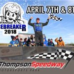 Thompson Speedway Ready To Roll For Icebreaker With Racing On For Saturday And Sunday