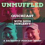 Unmuffled Quickcast: Doug Dunleavy Previews Dunleavy's Modifiedz Night At Stafford