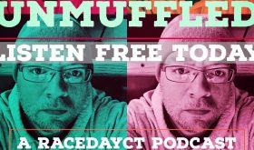 Free! Free! Free!: Free Preview Of Unmuffled Podcast Through RaceDayCT Patreon Membership