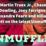 Unmuffled Episode 25 – Featuring Martin Truex Jr., Chase Dowling, Joey Ferrigno, Alexandra Fearn And Hillarie Scott