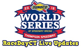 RaceDayCT Live Updates From The Sunoco World Series At Thompson Speedway