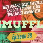 Unmuffled Episode 38 – Featuring Joey Logano, Dave Sapienza And Scott Zipadelli