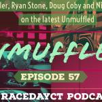 Unmuffled Episode 57 With Rob Fuller, Ryan Stone, Doug Coby And Nicole LaRose