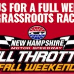 Get Your Full Throttle Weekend Pack For New Hampshire Motor Speedway