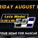 Late Models Racing For $10,000 Purse Friday In Special 50-Lap Event At Stafford Speedway