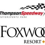 Foxwoods Resort Casino Partners With Thompson Speedway Through 2021 Season